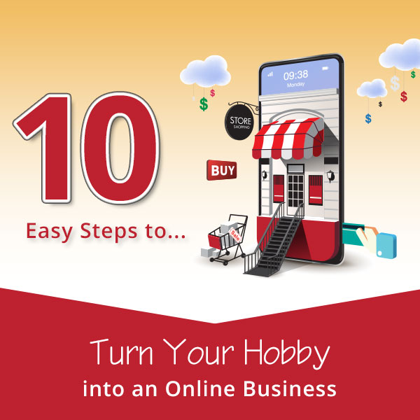 Turn Your Hobby into an Online Business
