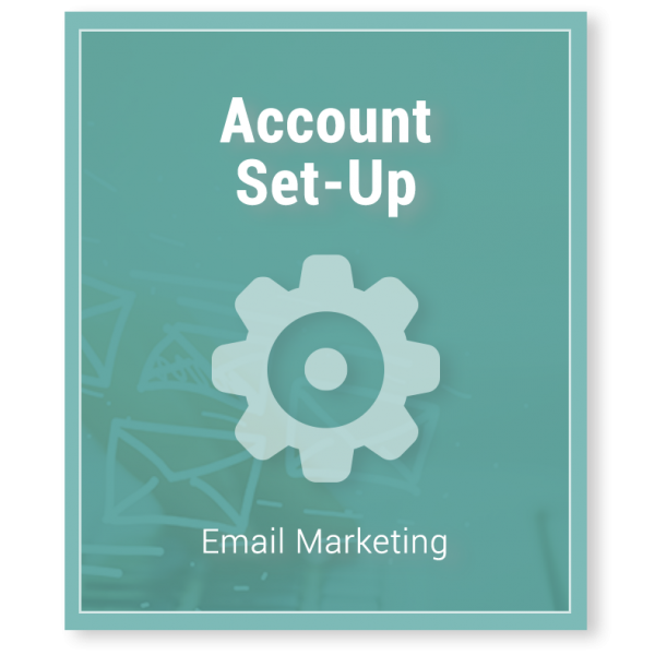 Email Marketing Account Set Up