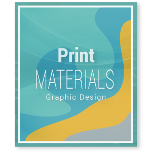 Graphic Design - Print Materials