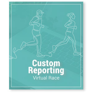 Virtual Race Fundraising Custom Reporting